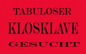 Tabuloser Sklave